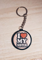 Porte clé I Love my Sister