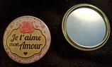 Badge miroir Je t'aime mon Amour réf 2