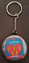 Porte clé Super Mamie
