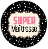 Porte Clé Super Maîtresse