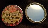 Badge miroir Je t'aime mon Amour réf 6