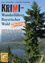 Neuauflage 2018: Krimi-Wanderführer Bayerischer Wald