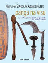 panga na visu: Kurzwaffen, geschmiedete Kultgegenstände und Schilde aus Afrika