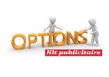 Options disponibles kit publicitaire