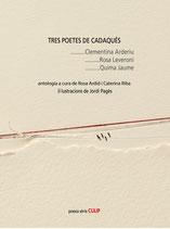 Tres poetes de Cadaqués