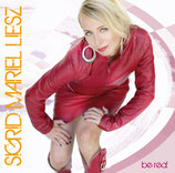 "CD ""be real"" Sigrid Mariel Liesz"