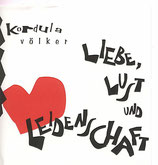 CD Liebe, Lust und Leidenschaft