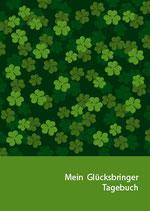 Mein Glücksbringertagebuch