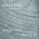 Time to do CD von ONITANI