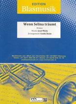 Wenn Selina träumt / Walzer