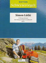 Simon Lüthi - 12 Kompositionen in Griffschrift