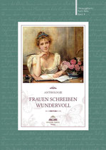 Frauen schreiben wundervoll: Anthologie, Bd. 3 / Hrsg.: Karin Biela