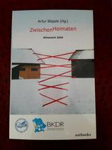 ZwischenHeimaten: Almanach 2019 / Hrsg.: Artur Böpple