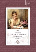 Frauen schreiben wundervoll: Anthologie, Bd. 2 / Hrsg.: Karin Biela