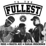 """""""TO THE FULLEST"""" ft. REKS, Masta Ace, Rakaa Iriscience 12"""" vinyl"""