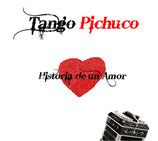 tango pichuco