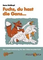 Remo Wollkopf: Fuchs, du hast die Gans