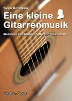 Sven Ketelsen: Eine kleine Gitarrenmusik