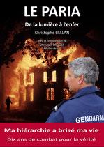 """Livre """"Le Paria - De la lumière à l'enfer"""