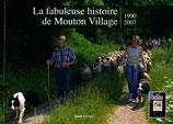 """Livre """"La fabuleuse histoire de Mouton Village"""""""