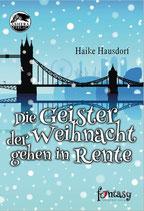 """SUBSKRIPTIONSPHASE """"Die Geister der Weihnacht gehen in Rente"""" von Haike Hausdorf"""