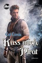 """""""Küss mich, Pirat"""" von Cat Lewis"""