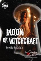 """""""Moon of Witchcraft"""" (Das RosenRote Schlüsselloch) von Sophia Rudolph"""