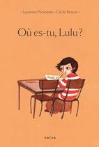 Où es-tu, Lulu ?