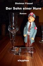 DER SOHN EINER HURE, ROMAN