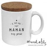 """MARCEL & LILY - Mug """"Maman trop génial"""""""
