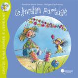 Contes pour penser à l'endroit : LE JARDIN PARTAGÉ - Sandrine-Marie Simon et Philippe Goufreteau
