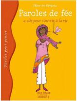 Parole de fée, 4 clés pour s'ouvrir à la vie - Aline de Pétigny