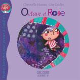 Petites histoires histoires pour penser à l'endroit : OCTAVE ET ROSE - Chrystele Huteau et Lise Daulin
