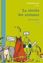 La révolte des animaux - Jérôme Bourgine et Minna