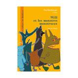 Will et les monstres monstrueux - Aline de Pétigny
