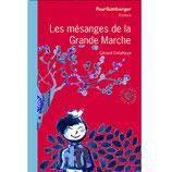 Les mésanges de la Grande Marche - Gérard Delahaye et Marie Fardet