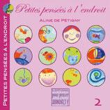 Petites pensées à l'endroit - TOME 2 - Aline de Pétigny