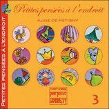 Petites pensées à l'endroit - TOME 3 - Aline de Pétigny