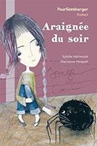 Araignée du soir - Sybille Hérimont et Marianne Pasquet