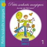 Petits souhaits magiques - Aline de Pétigny
