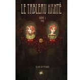 Le tableau hanté TOME 1 - Aline de Pétigny