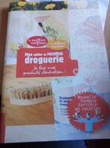 La droguerie écologique - Mon cahier de recettes Droguerie