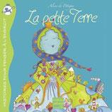 Contes et histoires pour penser à l'endroit : LA PETITE TERRE - Aline de Pétigny