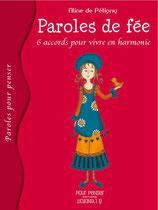 Paroles de fée, 6 accords pour vivre en harmonie - Aline de Pétigny