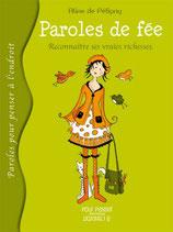 Paroles de fée, Reconnaître ses vraies richesses - Aline de Pétigny
