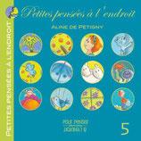 Petites pensées à l'endroit - TOME 5 - Aline de Pétigny