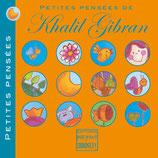 Petites pensées de Khalil Gibran, illustré par Alice de Pétigny