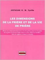 Les Dimensions de la prière et de la vie prière
