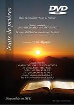 """DVD - Série """"Nuits de prière"""" -  Volume 1 - Titre : Sous la conduite de la Shékinah et du Saint-Esprit : le peuple de Dieu en marche vers la gloire"""