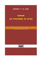 Comment vaincre les stratégies de Satan
